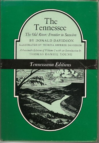 9780870492655: 001: Tennessee: The Old River-Frontier to Secession (Tennesseanna Editions Series)
