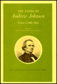 The Papers of Andrew Johnson (Volume 5,: Andrew Johnson, LeRoy