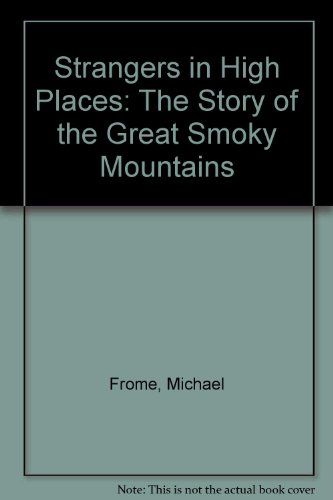 9780870492815: Strangers in High Places: The Story of the Great Smoky Mountains