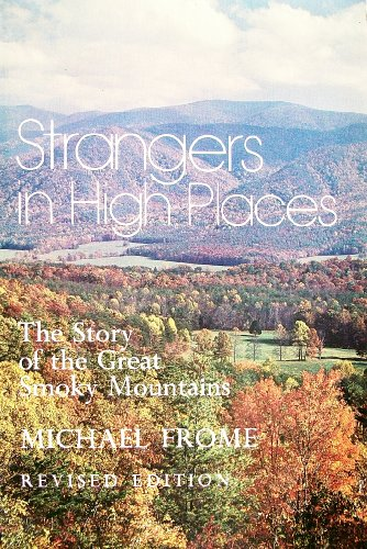 9780870492877: Strangers in High Places:The Story of the Great Smoky Mountains