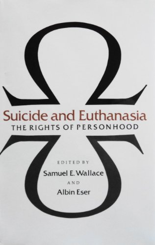9780870492990: Suicide and Euthanasia: The Rights of Personhood
