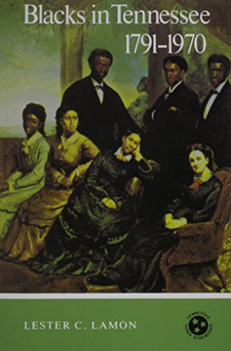 Blacks in Tennessee 1791-1970