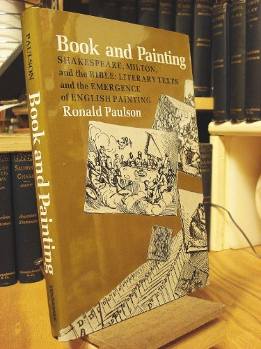 9780870493584: Book and Painting: Shakespeare, Milton, and the Bible (The Hodges Lectures)