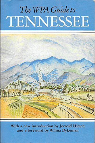 9780870493843: The WPA Guide to Tennessee