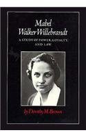 9780870494024: Mabel Walker Willebrandt: A Study of Power, Loyalty, and Law