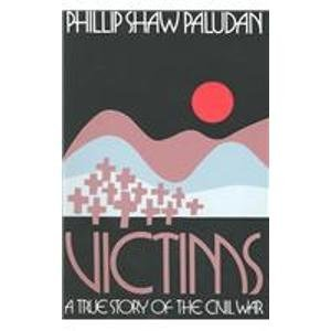 9780870494420: Victims: A True Story of the Civil War