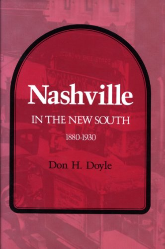 9780870494468: Nashville in the New South, 1880-1930