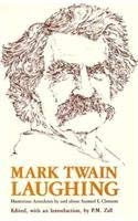 Mark Twain laughing: Humorous anecdotes by and: P Waterson, Twain