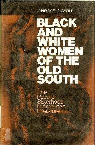 9780870494697: Black and White Women of the Old South: The Peculiar Sisterhood in American Literature
