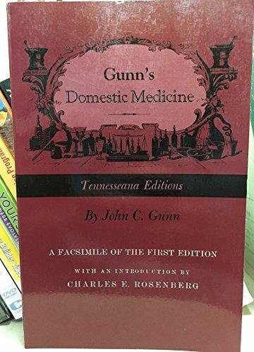 9780870494857: Gunn's Domestic Medicine: A Facsimile of the First Edition (Tennesseana Editions)