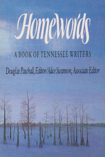 9780870494956: Homewords: A Book of Tennessee Writers