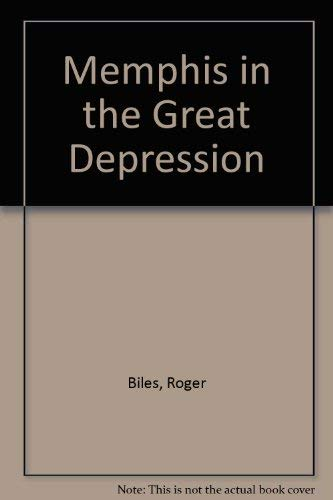 9780870494970: Memphis in the Great Depression