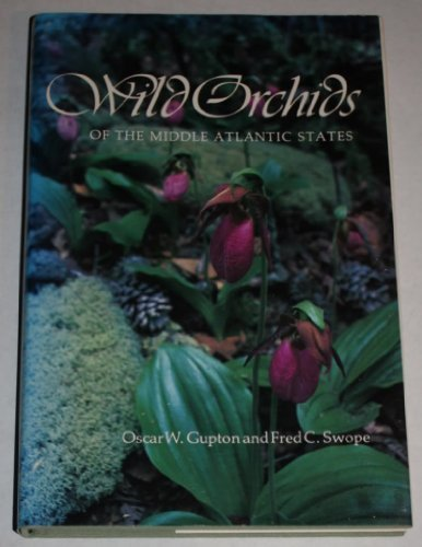 Wild Orchids of the Middle Atlantic States INSCRIBED by the authors