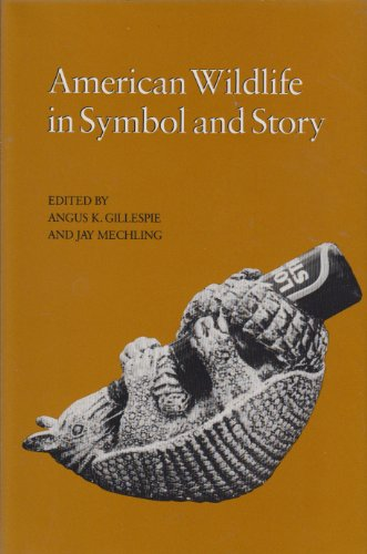 9780870495229: American Wildlife in Symbol and Story