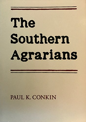 The Southern Agrarians (0870495615) by Conkin, Paul Keith