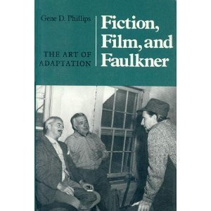 9780870495649: Fiction, Film and Faulkner: The Art of Adaptation