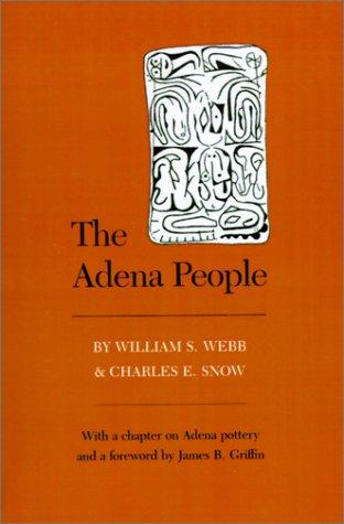 Adena People: Webb/Snow
