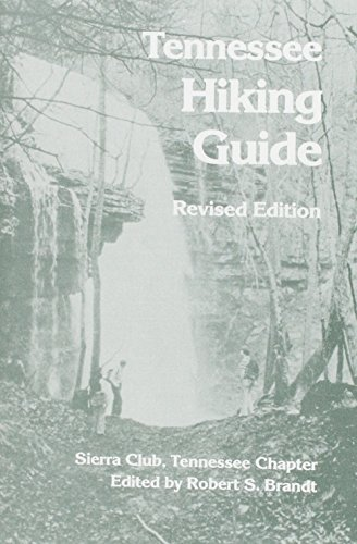 9780870495731: Tennessee Hiking Guide: Tennessee Chapter, Sierra Club