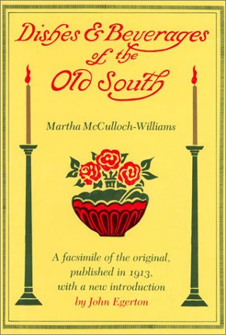 9780870495809: Dishes and Beverages of the Old South