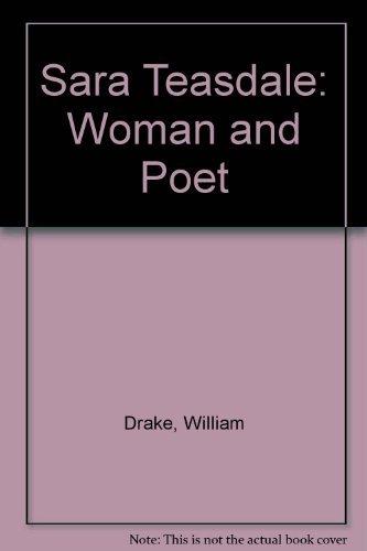 9780870496066: Sara Teasdale: Woman and Poet