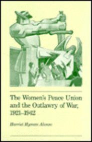 The Women's Peace Union and the Outlawry of War, 1921-1942