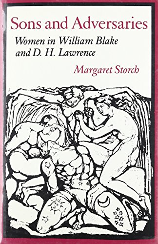 Sons and Adversaries : Women in William Blake and D. H. Lawrence: Storch, Margaret