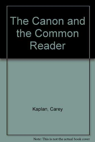 9780870496752: The Canon and the Common Reader