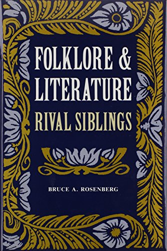 9780870496813: Folklore And Literature: Rival Siblings
