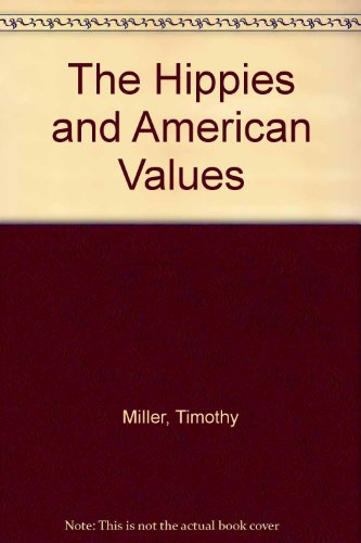 9780870496936: The Hippies and American Values