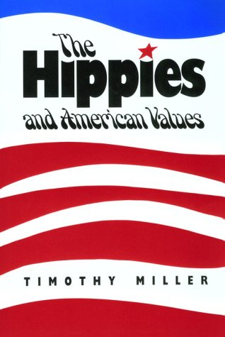 9780870496943: Hippies American Values