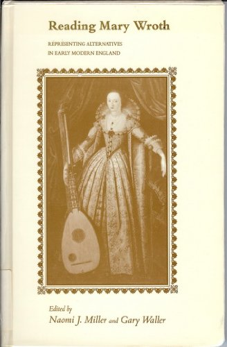 9780870497100: Reading Mary Wroth: Representing Alternatives in Early Modern England