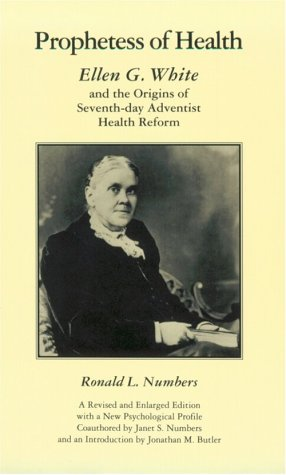 9780870497131: Prophetess of Health: Ellen G. White and the Origins of Seventh-Day Adventist Health Reform