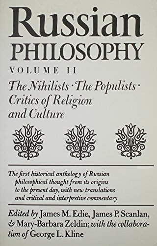 Russian Philosophy V2: Nihilists, Populists: Edie, James M.