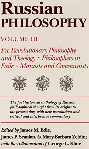 9780870497162: Russian Philosophy, Vol. 3: Pre-Revolutionary Philosophy Theology, Philosophers in Exile, Marxists and Communists