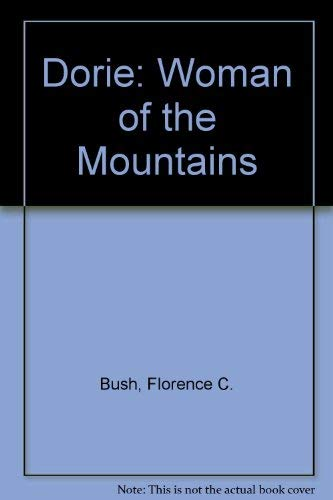 9780870497254: Dorie: Woman of the Mountains