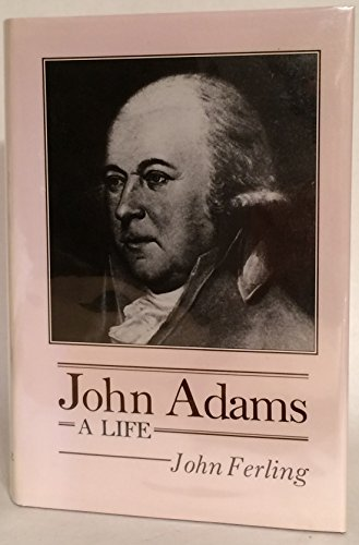 9780870497308: John Adams: A Life