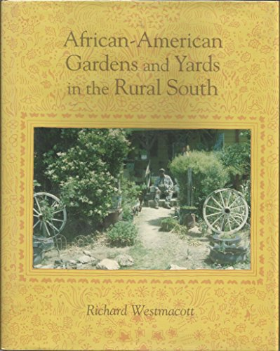 9780870497612: African-American Gardens and Yards in the Rural South