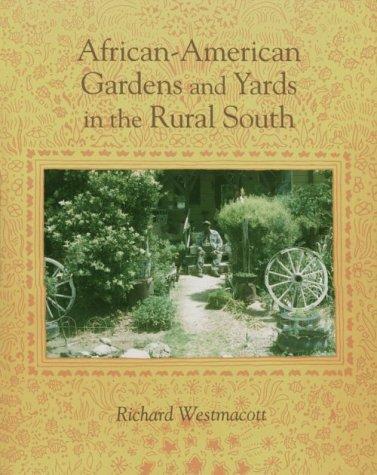 9780870497629: African-American Gardens: Yards In Rural South