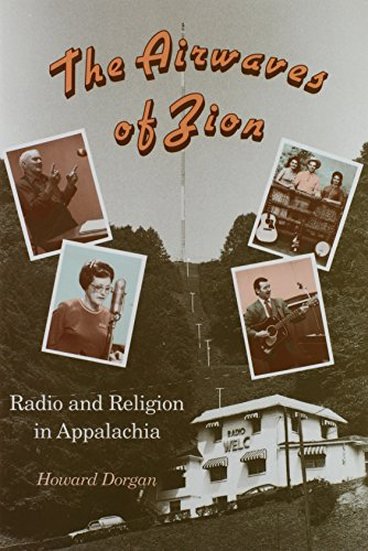 The Airwaves of Zion: Radio and Religion in Appalachia