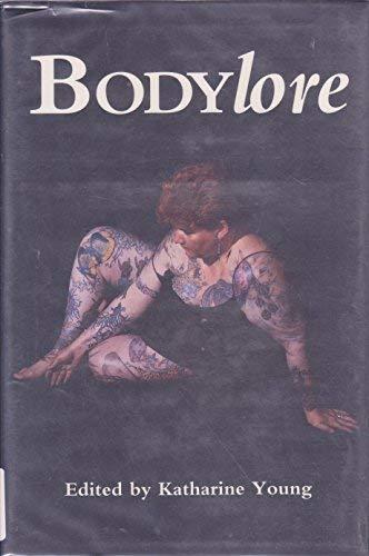 Bodylore: Young, Katharine (Editor)
