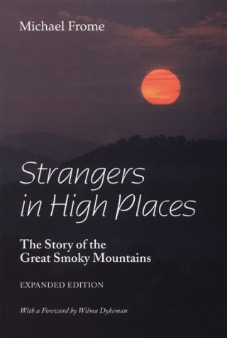 9780870498060: Strangers in High Places: The Story of the Great Smoky Mountains, Expanded Edition