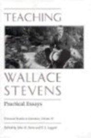 Teaching Wallace Stevens: Practical Essays (Tennessee Studies: John N. Serio;