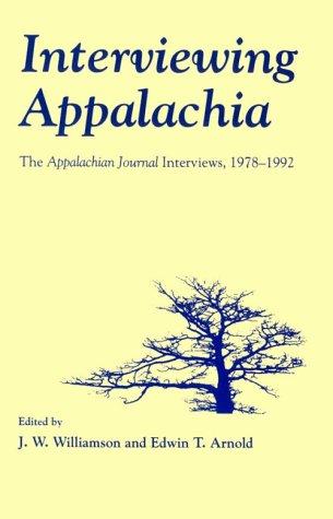 9780870498220: Interviewing Appalachia: Appalachian Journal Interviews 1978-1992