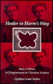 9780870498435: Healer in Harm's Way: Mary Collson : A Clergywoman in Christian Science