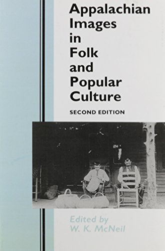 Appalachian Images in Folk and Popular Culture 2nd Edition