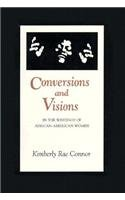 9780870499081: Conversions and Visions in the Writings of African-American Women