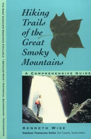 9780870499142: Hiking Trails of the Great Smoky Mountains : A Comprehensive Guide