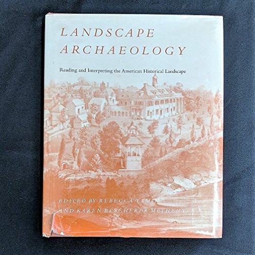9780870499203: Landscape Archaeology: Reading Interpreting American Historical Landscape