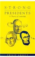 9780870499326: Strong Presidents: Theory Leadership