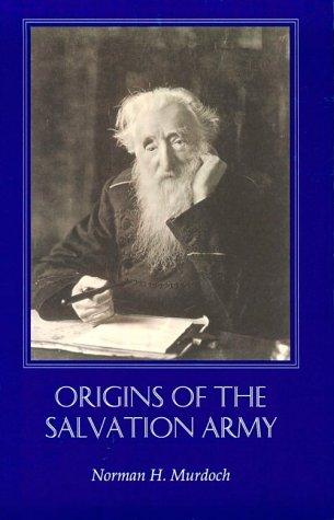 Origins Of Salvation Army: Murdoch, Norman H.
